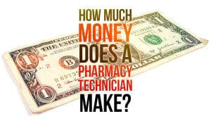 How Much Money Does a Pharmacy Tech Make?